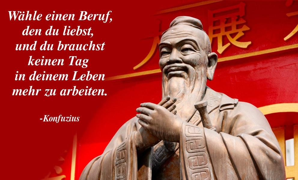 Konfuzius Zitate - 3000 Jahre alte Sprüche von Konfuzius über Arbeit